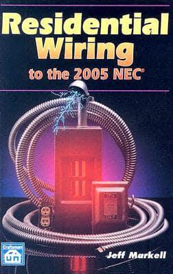 Residential Wiring to the 2005 NEC : Jeff Markell ... on