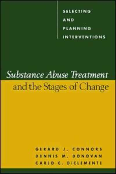 Substance Abuse Treatment and the Stages of Change