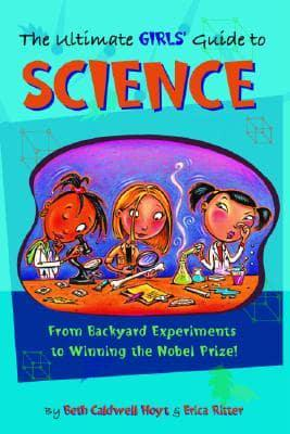 The Ultimate Girls' Guide to Science