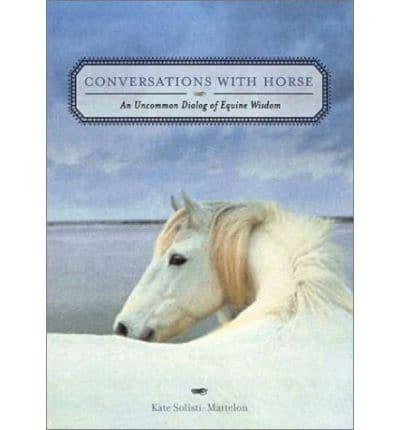 Conversations With Horse