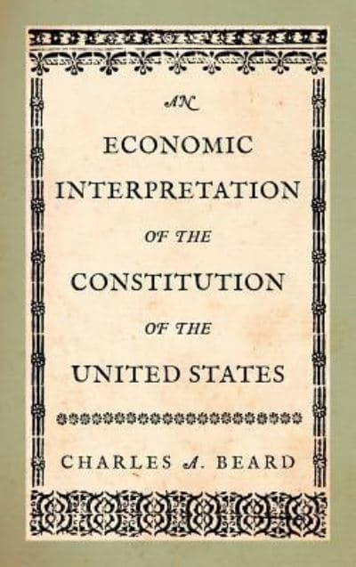 framing the constitution charles beard thesis An economic interpretation of the constitution of the united states [charles a american charles convention thesis constitutional charles a beard has made.