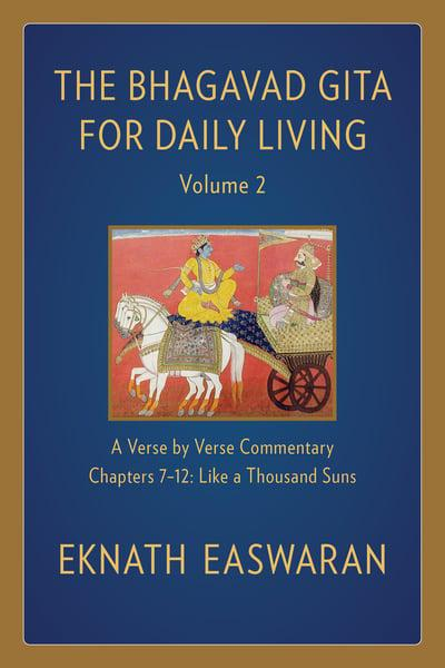 The Bhagavad Gita for Daily Living, Volume 2