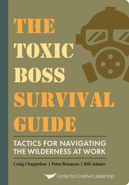 The toxic boss survival guide