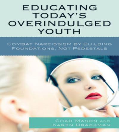 todays youth are overindulged Books advanced search today's deals new releases best sellers the globe & mail best sellers new york times best sellers best books of the month children's books textbooks kindle books livres en français books .