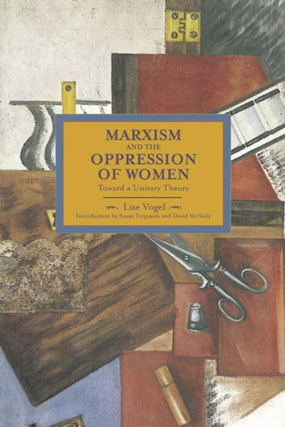 Marxism and the Oppression of Women