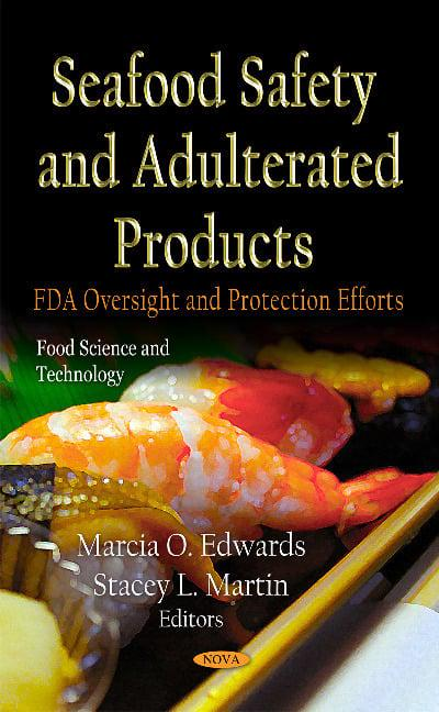 Seafood Safety & Adulterated Products