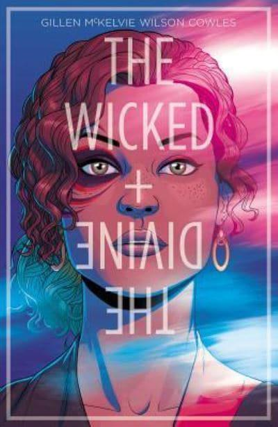 The Wicked + the Divine Vol. 1. The Faust Act