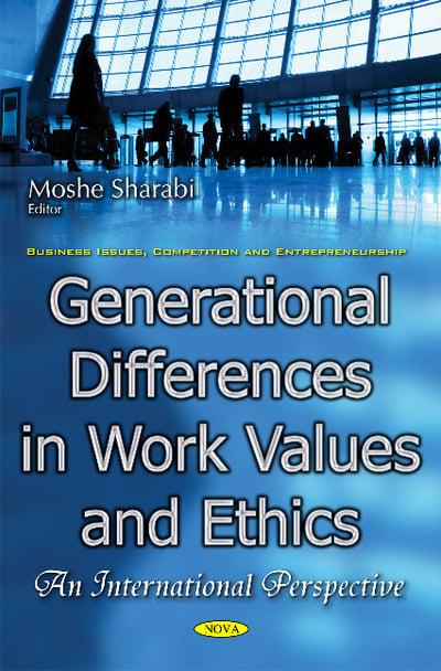 generational differences in work values Generational differences in work values and work ethics: a view from colombia (sandra idrovo carlier, inalde business school, chía, colombia.