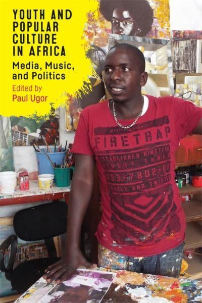 Youth and Popular Culture in Africa