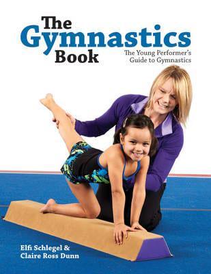 The Gymnastics Book : Elfi Schlegel, : 9781770851337 : Blackwell's