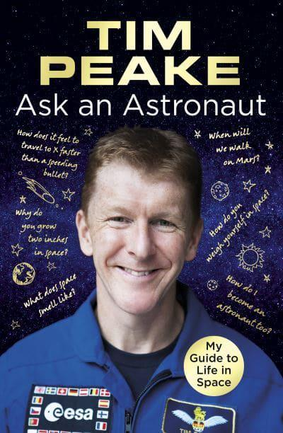 ask an astronaut my guide to life in space by tim peake - photo #2