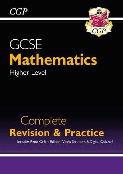GCSE Maths Complete Revision & Practice: Higher - Grade 9-1 Course
