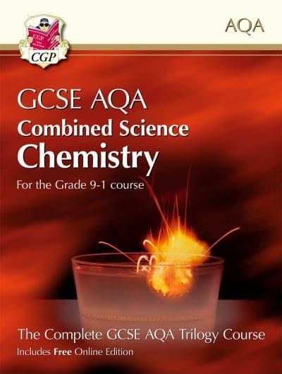 Grade 9-1 GCSE Combined Science for AQA Chemistry Student Book With