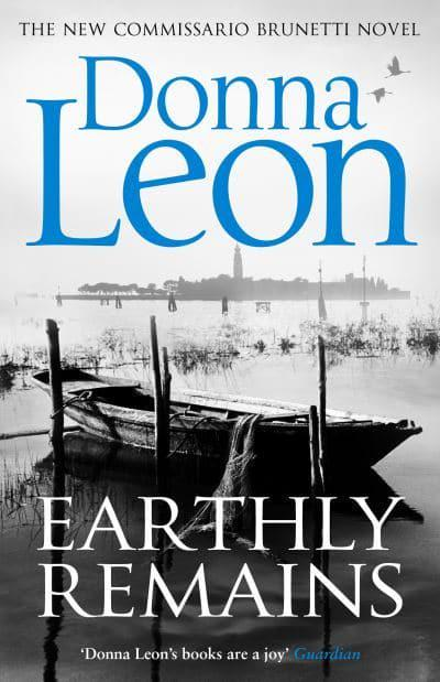Earthly Remains Donna Leon Author 9781784758141 Blackwells