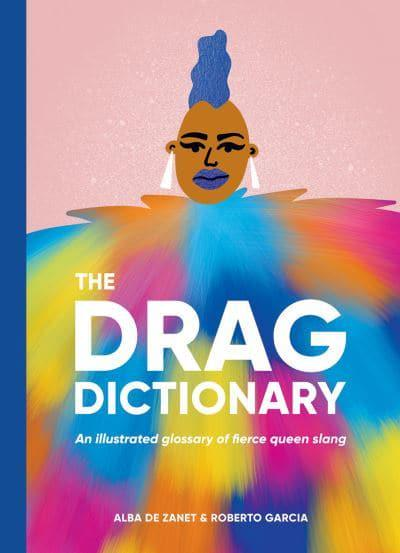 The Drag Dictionary
