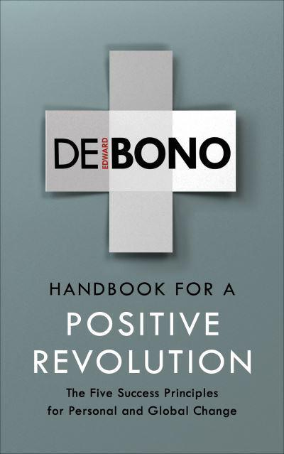 Handbook for a Positive Revolution