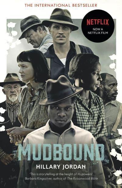 espina Tienda cocodrilo  Mudbound : Hillary Jordan (author) : 9781786090232 : Blackwell's