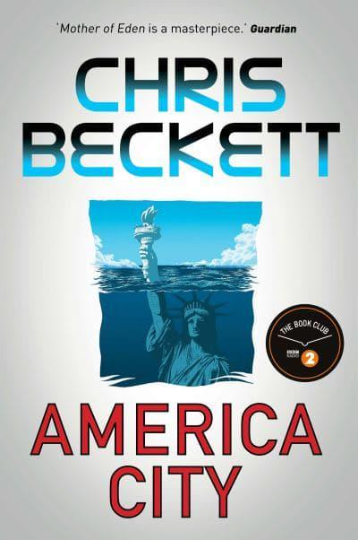 Image result for Chris Beckett: America City.