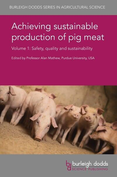 Achieving Sustainable Production of Pig Meat