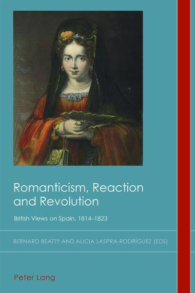 Romanticism, Reaction and Revolution