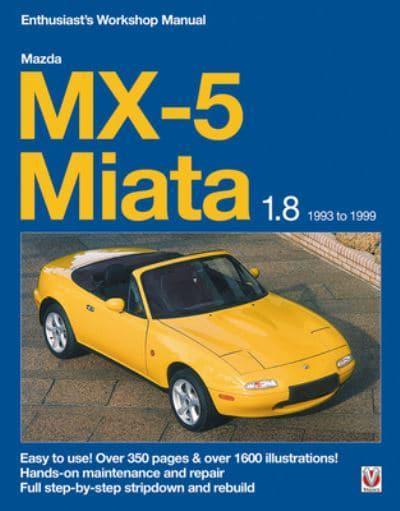 mazda mx 5 miata 1 8 enthusiast s workshop manual rod grainger rh blackwells co uk mazda mx5 workshop manual pdf miata workshop manual pdf
