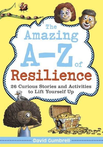 The Amazing A-Z of Resilience