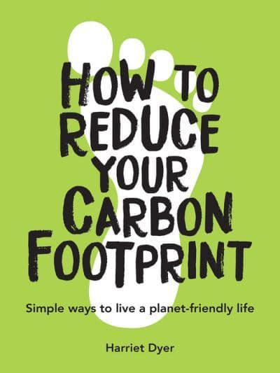 How to Reduce Your Carbon Footprint