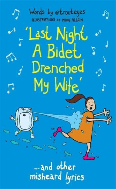 Last Night a Bidet Drenched My Wife