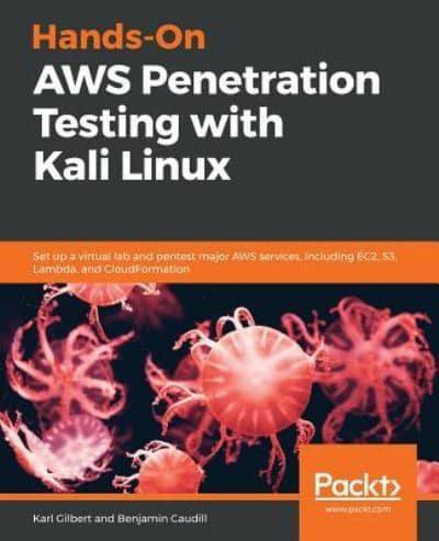 Hands-On AWS Penetration Testing With Kali Linux : Kirit Sankar