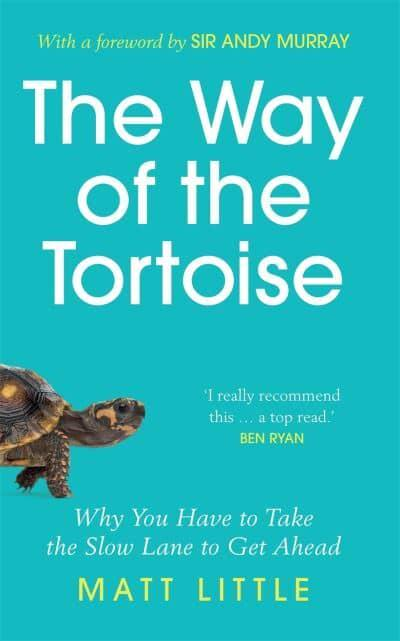 The Way of the Tortoise