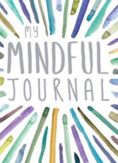 My Journal Series. My Mindful Journal