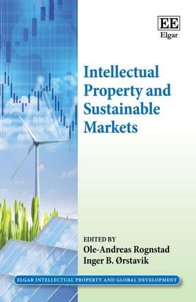 Intellectual Property and Sustainable Markets