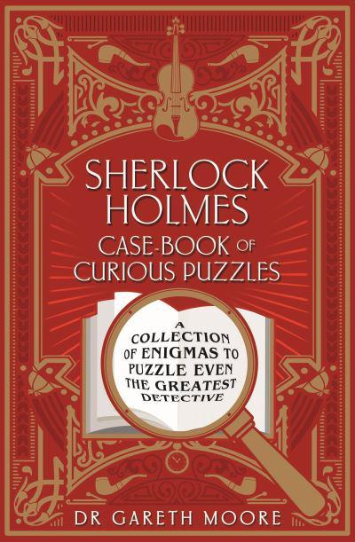 Sherlock Holmes Case-Book of Curious Puzzles