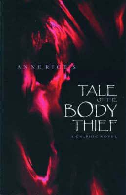 Anne Rice's Tale of the Body Thief