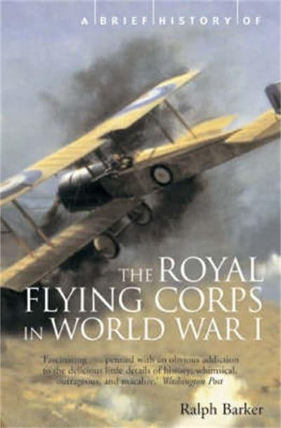Brief History of the Royal Flying Corps in World War I