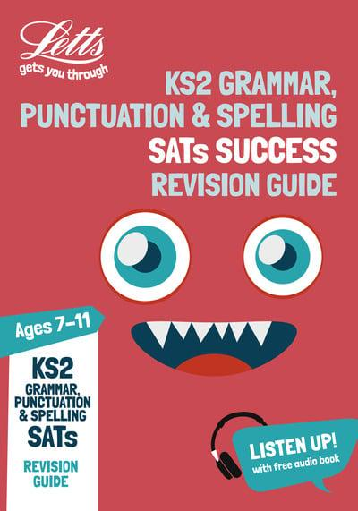 Ks2 English Grammar Punctuation And Spelling Sats Revision Guide