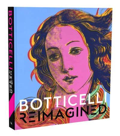 Botticelli Reimagined Mark Evans Editor border=