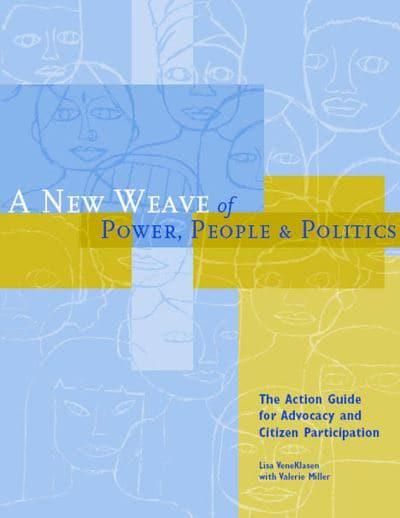 A New Weave of Power, People & Politics