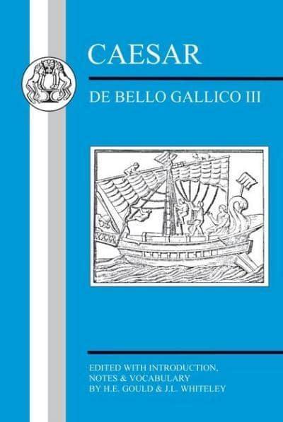 Caesar De Bello Gallico Iii Gould 9781853996788