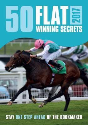 50 Flat Winning Secrets 2017 : : 9781873313244 : Blackwell's