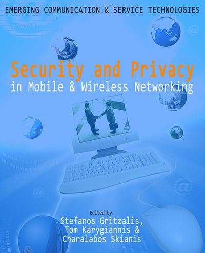 Security and Privacy in Mobile and Wireless Networking