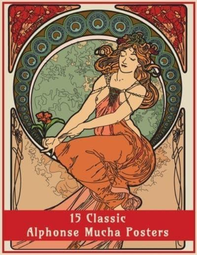 - 15 Classic Alphonse Mucha Posters: An Art Nouveau Coloring Book : Design  Co, : 9781908567567 : Blackwell's