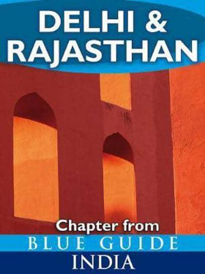 Delhi and Rajasthan - Blue Guide Chapter