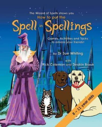 How to Put the Spell in Spellings Games, Activities and Tricks to Amaze  Your Friends - Magic Memory Series