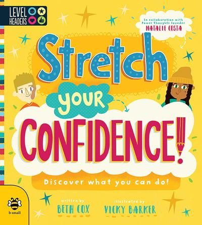 Stretch Your Confidence!