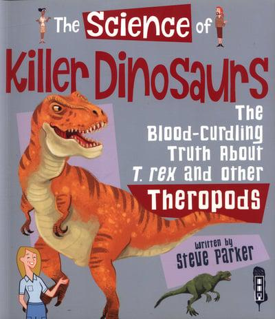 The Science of Killer Dinosaurs