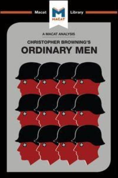 a review of ordinary men by christopher browning