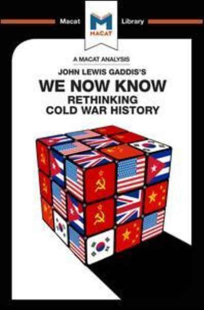 An Analysis of John Lewis Gaddis's We Now Know