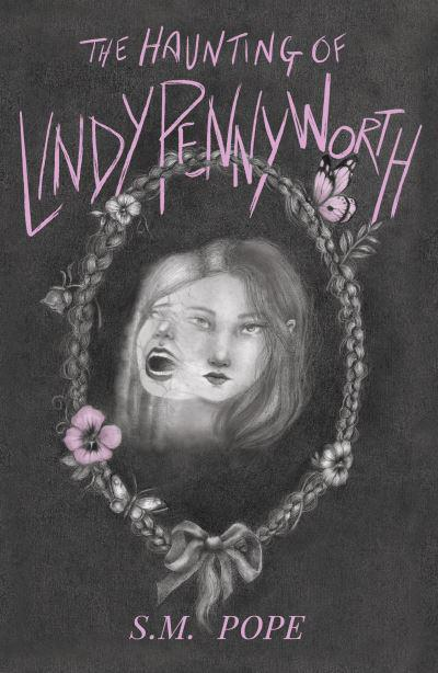 The Haunting of Lindy Pennyworth