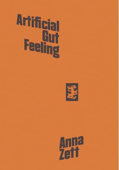Artificial Gut Feeling : Anna Zett (author) : 9781916425033 ...